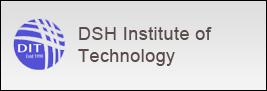 DSH Institute of Technology